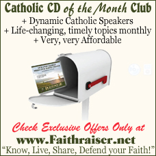 Catholic CD or Catholic MP3 of the Month Club | Faith raiser | Faithraiser | Catholic Media | New Evangelization
