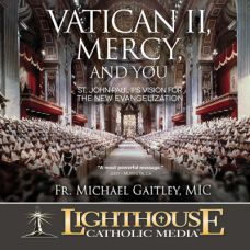 Vatican II, Mercy, and You Catholic Media by Fr. Michael Gaitley | Catholic Media of the Month Club July 2016 | faith raiser