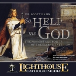 So Help Me God by Dr. Scott Hahn Catholic CD | Catholic Media | Faith Raiser | New Evangelization
