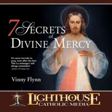 7 Secrets of Divine Mercy Catholic Media by Vinny Flynn | Catholic Media of the Month November 2015 | faith raiser | catholic media