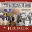 Walking Through the Valley of the Shadow of Death Catholic MP3 of the Month Club August 2011 by Admiral Jeremiah Denton