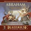 Abraham: Revealing the Historical Roots of Our Faith Catholic MP3 of the Month Club September 2011 by Stephen Ray