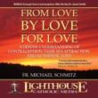 From Love By Love For Love by Fr. Michael Schmitz | Catholic MP3 of the Month Club April 2012 | MP3 of the Month Club | Catholic MP3 | faith raiser | faithraiser | catholic media | new evangelization | year of faith