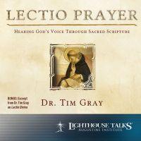 Lectio Prayer Catholic Media by Dr. Tim Gray | Catholic CD | Catholic MP3 | Catholic Media | Faithraiser