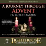 A Journey Through Advent: Liturgical Cycle A by Fr. Robert Barron Catholic CD or Catholic MP3