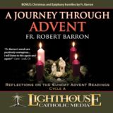 A Journey Through Advent: Liturgical Cycle A by Fr. Robert Barron Catholic Media