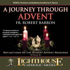 A Journey Through Advent: Liturgical Cycle A by Fr. Robert Barron | Faith Raiser | Faithraiser | Catholic MP3 | Catholic CD