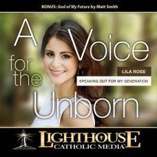 A Voice for the Unborn by Lila Rose Catholic Media | Faith Raiser | Faithraiser