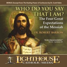 Who Do You Say That I Am  The Four Great Expectations of the Messiah Catholic CD or Catholic MP3 of the Month January 2012 by by Father Robert Barron | Faith Raiser | Faithraiser