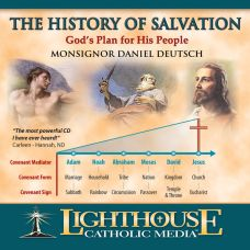 The History of Salvation – God's Plan for His People Catholic CD or MP3 of the Month February 2012 by Monsignor Daniel Deutsch | Faith Raiser | Faithraiser