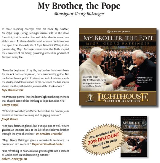 My Brother, the Pope by Monsignor Georg Ratzinger Catholic CD of the Month | Catholic MP3 of the Month | Catholic Book | new evangelization | year of faith