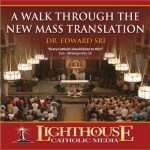 A Walk Through the New Mass Translation Catholic Faith CD by Dr. Edward Sri
