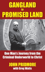 Gangland to Promised Land Book by John Pridmore