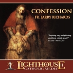 Confession Catholic CD or Catholic MP3 by Fr. Larry Richards   Faith Raiser   Faithraiser   New Evangelization   Year of Faith   Catholic Media