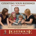 Catholic CD on Counting Your Blessings by Dr. Scott Hahn | New Evangelization