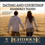 Dating and Courtship Catholic CD or Catholic MP3 by Kimberly Hahn | New Evangelization