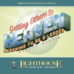 Getting Others to Heaven by Noelle Garcia Catholic Media