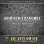 Light in the Darkness by Patrick Lencioni Catholic Media