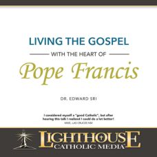 Living the Gospel with the Heart of Pope Francis | CD of the Month Club February 2015 | MP3 of the Month Club February 2015 | faith raiser | catholic media