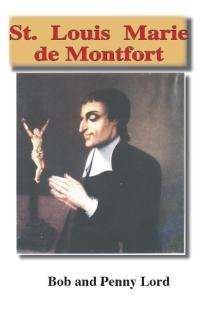 Saint Louis Marie de Montfort by Bob and Penny Lord | Catholic Saint