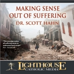 Making Sense Out of Suffering Catholic CD or Catholic MP3 by Dr. Scott Hahn
