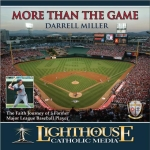 Catholic CD on More Than the Game by Darrell Miller | New Evangelization