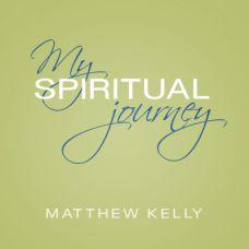 My Spiritual Journey by Matthew Kelly | Faithraiser Catholic Media | Catholic CD of the Month | Catholic MP3 of the Month