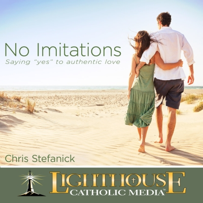 No Imitations by Chris Stefanick Truth be Told Young Adult Download Club July 2013 | Truth Be Told Club | Catholic MP3 | faith raiser | catholic media | new evangelization | year of faith