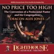 No Price Too High by Deacon Alex Jones Catholic CD of the Month Club October 2012
