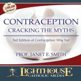 Contraception: Cracking the Myths by Prof. Janet Smith Catholic CD or Catholic MP3