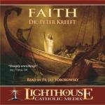 Faith Catholic CD by Dr. Peter Kreeft