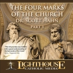 The Four Marks of the Church Part 1 Catholic CD or Catholic MP3 by Dr. Scott Hahn