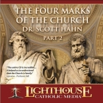 The Four Marks of the Church Part 2 Catholic CD or Catholic MP3 by Dr. Scott Hahn