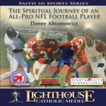 Catholic CD on The Spiritual Journey of an All-Pro NFL Football Player by Danny Abramowicz | New Evangelization
