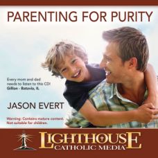 Parenting for Purity by Jason Evert Catholic Media | Faith Raiser | Faithraiser