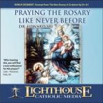Praying the Rosary Like Never Before Catholic CD or Catholic MP3 by Dr. Edward Sri | faith raiser | new evangelization | year of faith | catholic media
