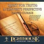 Quest for Truth: A Convert's Perspective Catholic CD or Catholic MP3 by David Currie | faith raiser | catholic media | new evangelization | year of faith | catholic cd | catholic mp3