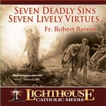 Catholic CD on Seven Deadly Sins - Seven Lively Virtues by Fr. Robert Barron