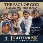 The Face of God Catholic CD or Catholic MP3 by Blessed Mother Teresa of Calcutta