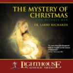 The Mystery of Christmas by Fr. Larry Richards Catholic Media