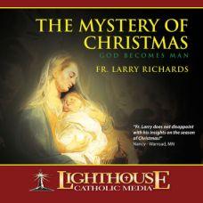 The Mystery of Christmas by Fr. Larry Richards Catholic Media | Faith Raiser | Faithraiser