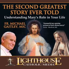 The Second Greatest Story Ever Told by Michael Gaitley | CD of the Month Club December 2012 | MP3 of the Month Club December 2012 | faith raiser | catholic media