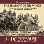 Catholic CD on The Shadow of His Wings by Matthew Arnold | New Evangelization
