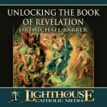 Catholic CD on Unlocking the Book of Revelation by Dr. Michael Barber