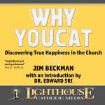 Why YOUCAT Catholic CD or Catholic MP3 by Jim Beckman | Faith Raiser | Faithraiser
