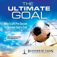 The Ultimate Goal: Why I Left Pro-soccer to Answer God's Call by Sr. Raffaella Cavallin | CD of the Month Club March 2017 | MP3 of the Month Club March 2017 | Faithraiser