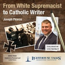 From White Supremacist to Catholic Writer by Joseph Pearce | CD of the Month Club November 2017 | MP3 of the Month Club November 2017