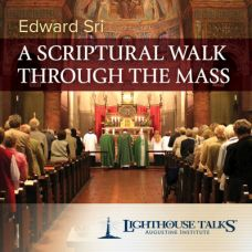 A Scriptural Walk Through the Mass Catholic Media by Dr. Edward Sri | Faithraiser | Catholic Media of the Month June 2018