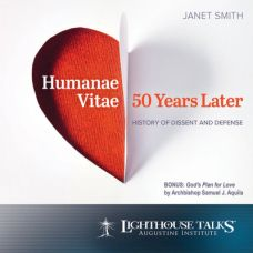 Humanae Vitae 50 Years Later: History of Dissent and Defense by Prof. Janet Smith | Faithraiser | CD of the Month Club July 2018 | MP3 of the Month Club July 2018