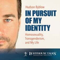 In Pursuit of My Identity: Homosexuality, Transgenderism, and My Life by Hudson Byblow | Faithraiser | Catholic Media of the Month August 2018